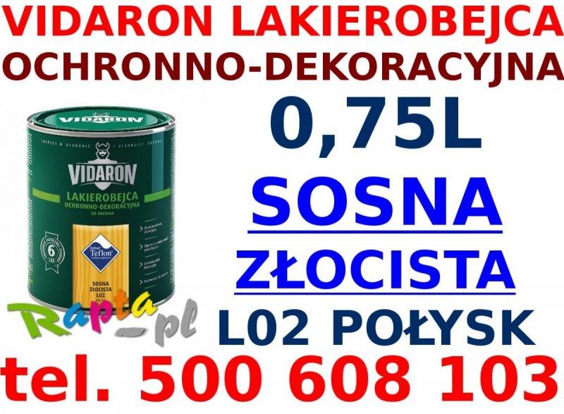 Vidaron Lakierobejca 0,75L L02 Sosna Złocista do drewna