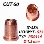 DYSZA PLAZMY PD0114 Ø 1,2 mm - UCHWYT S75 / CUT 60