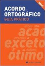 Acordo ortografico / Guia Pratico