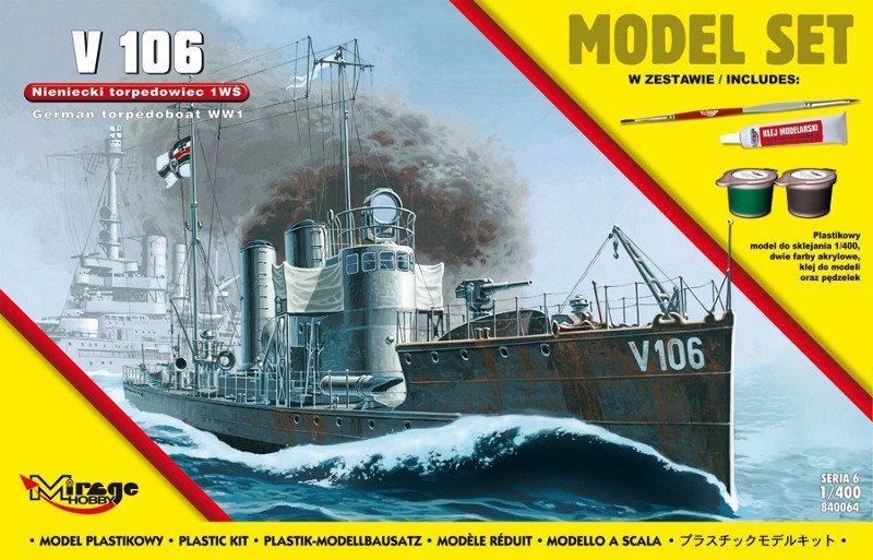 Mirage 840064 1/400 [MODEL SET]  'V106'  (Niemiecki Okręt Torpedowy z I WŚ)