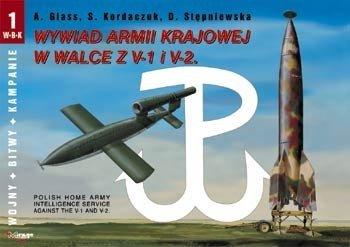 Mirage WBK01 Wywiad Armii Krajowej w walce z V-1 i V-2