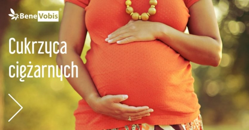 Co to jest cukrzyca ciążowa?