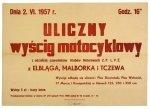 DNIA 2. VI. 1957 r. [...]. Uliczny wyścig motocyklowy z udziałem zawodników Klubów Motorowych Z.P. L.P.Ż. z Elbląga, Malborka i Tczewa. Malbork, V 1957