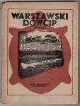 Buczkowski Marian Ruth - Warszawski dowcip w walce 1939-1944. Wyd.II, powiększone