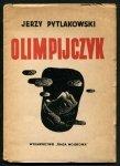 Pytlakowski Jerzy - Olimpijczyk. [Il. Marian Walentynowicz].