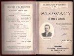 Zawiliński Roman - Słowacy ich życie i literatura. Z przedmową J.A.Święcickiego
