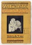 Kalendarz Dziecka i Matki na lata 1929 i 1930. Pod red. Wandy Borudzkiej