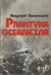 Baranowski Krzysztof - Praktyka oceaniczna.