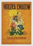 ZECHENTER Witold - Wróżka kwiatów. Ilustrował Leszek Górski.