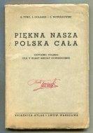 Tync S., Gołąbek J., Nowakowski Z. - Piękna nasza Polska cała. Czytanki polskie dla V kl. szkoły powszechnej