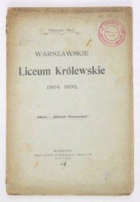 SKUP Władysław - Warszawskie Liceum Królewskie (1804-1806).