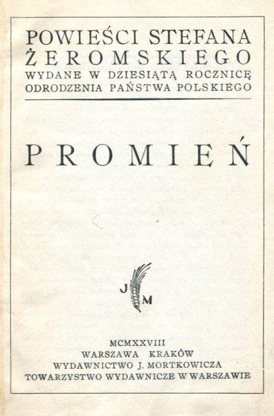 Żeromski Stefan - Promień.