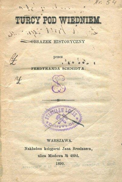 Schmidt Ferdynand - Turcy pod Wiedniem. Obrazek historyczny