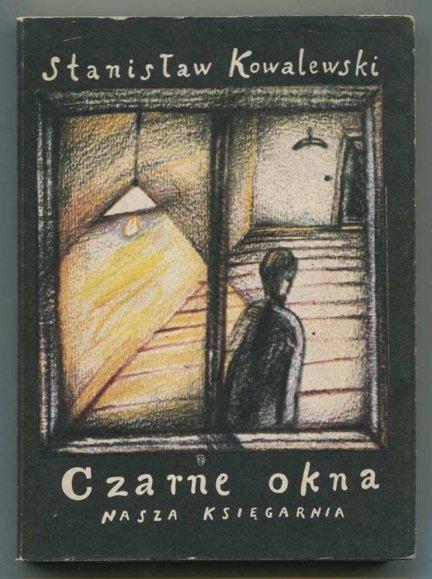 Kowalewski Stanisław - Czarne okna.
