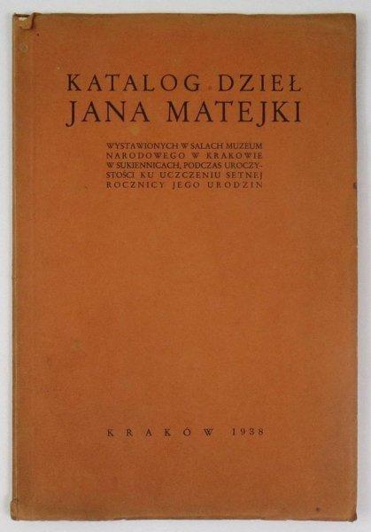 [katalog]. Muzeum Narodowe w Krakowie. Katalog dzieł Jana Matejki wystawionych w salach ... w Sukiennicach, podczas uroczystości ku uczczeniu setnej rodziny jego urodzin.