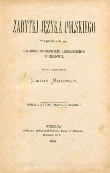 Malinowski Lucyjan - Zabytki języka polskiego w rękopisie nr 2503 Biblijoteki Uniwersytetu Jagiellońskiego w Krakowie.