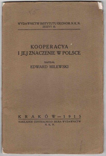 Milewski Edward - Kooperacya i jej znaczenie  Polsce