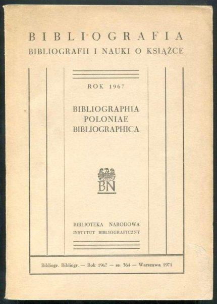 Bibliografia bibliografii i nauki o książce. Rok 1967.