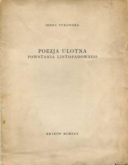 Turowska Irena — Poezja ulotna powstania listopadowego.