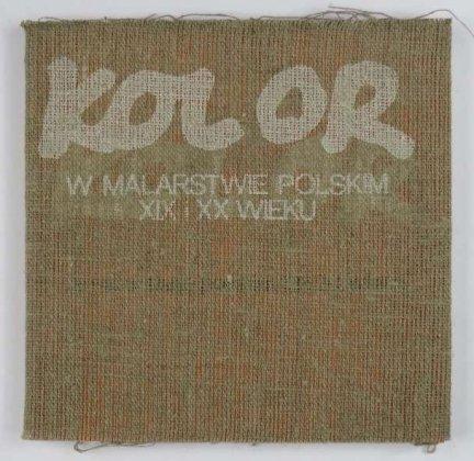 Kolor w malarstwie polskim 19 i 20 wieku. Katalog wystawy.