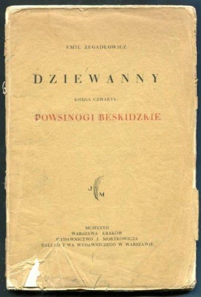 Zegadłowicz Emil - Dziewanny. Księcza czwarta: Powsinogi beskidzkie.