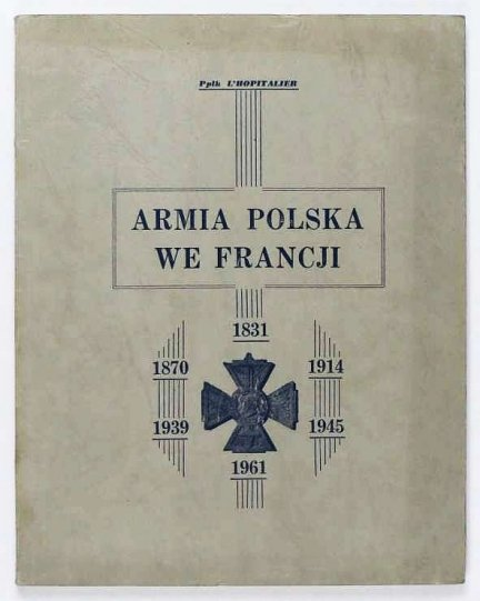 L'Hopitalier - Armia polska we Francji. Imprim. M. Kwiatkowski.