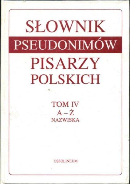 Jankowski E. [red.] - Słownik pseudonimów pisarzy polskich XV w. - 1970 r. Opracował zespół pod redakcją Edmunda Jankowskiego. T. 1-4