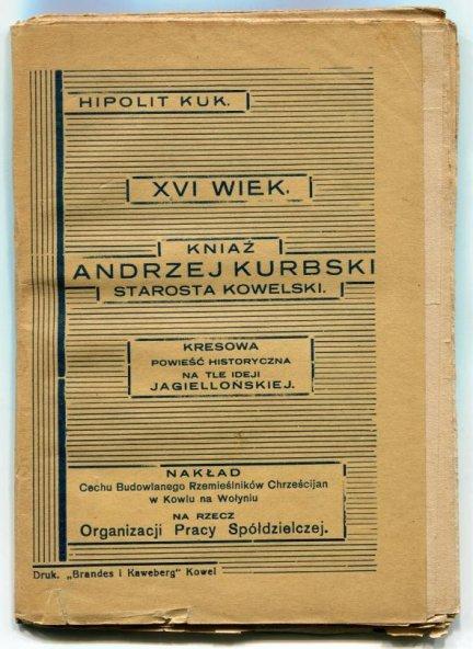Kuk Hipolit - XVI wiek. Kniaź Andrzej Kurbski, starosta kowelski.