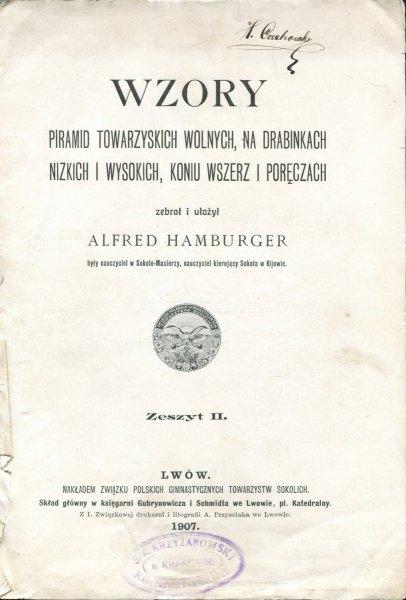 Hamburger Alfred - Wzory piramid towarzyskich wolnych, na drabinkach nizkich i wysokich, koniu wszerz i poręczach. Zebrał i ułożył.... Zeszyt 2