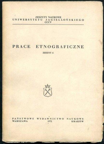 Prace Etnograficzne, z.6.