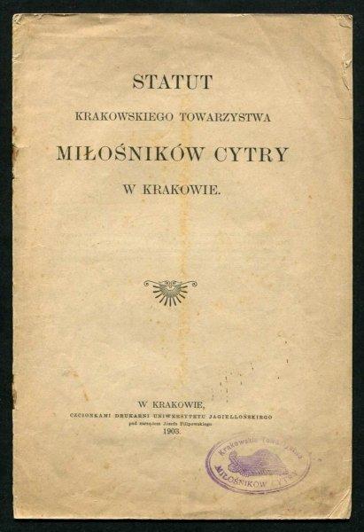 Statut Krakowskiego Towarzystwa Miłośników Cytry w Krakowie