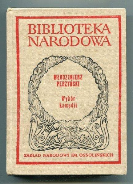 Perzyński Włodzimierz - Wybór komedii. Lekkomyślna siostra. Aszantka. Szczęście Frania.