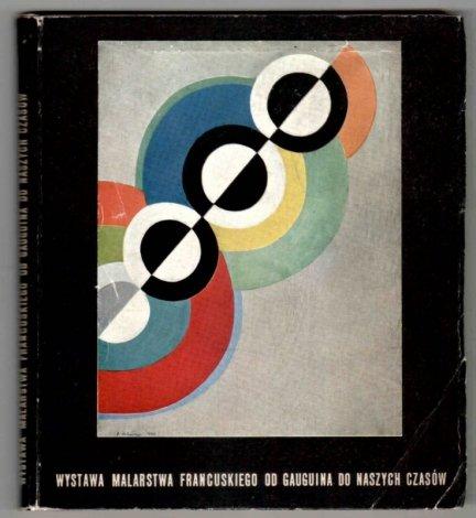 Malarstwo francuskie od Gauguina do dnia dzisiejszego. 7-25 czerwca 1959