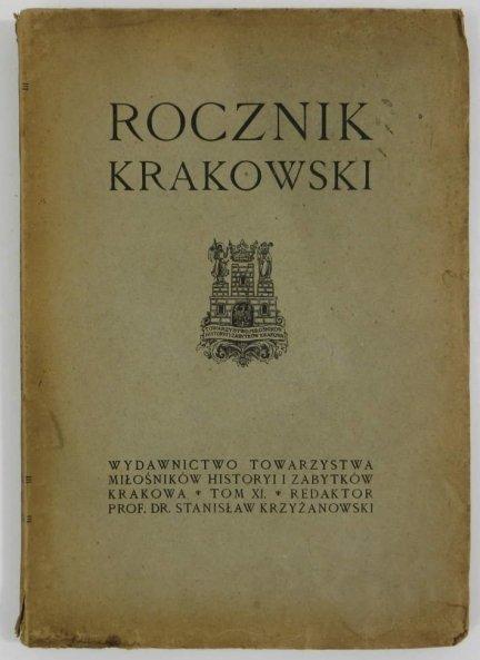 Rocznik Krakowski. Pod red. Stanisława Krzyżanowskiego. T.11