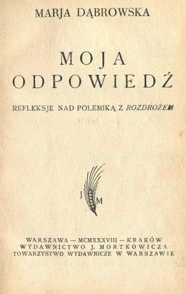 Dąbrowska Marja - Moja odpowiedź. Refleksje nad polemiką z Rozdrożem.