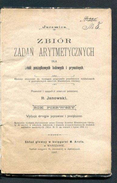 Jurewicz - Zbiór zadań arytmetycznych dla szkół początkowych ludowych i prywatnych. Przerobił i uzupełnił miarami polskiemi R. Janowski