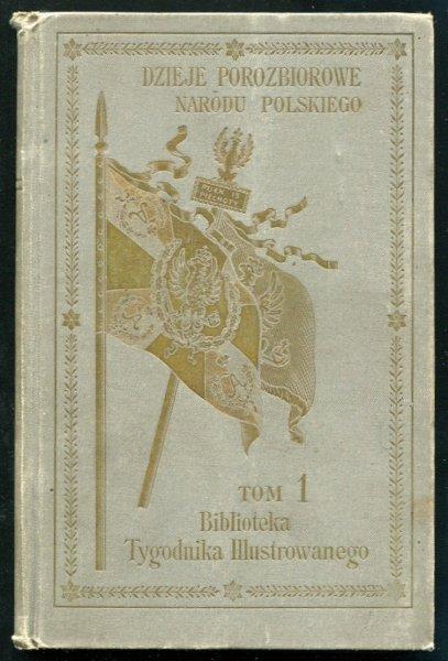 Kołłątaj H. Stan oświecenia w Polsce (Biblioteka Tyg. Ilustr t.1)