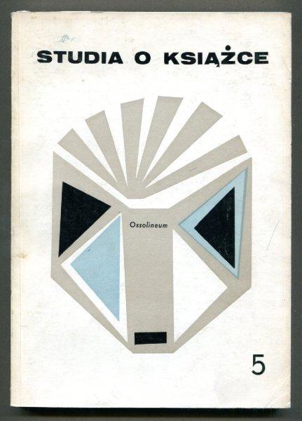 Studia o Książce. [T.] 5: 1975.