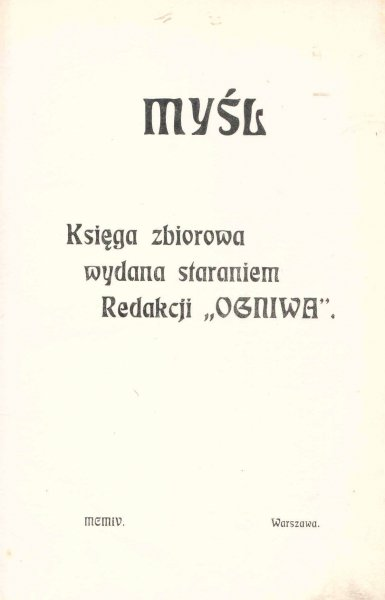 Myśl. Księga zbiorowa wydana staraniem Redakcji Ogniwa