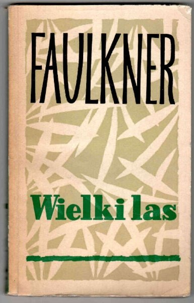 Faulkner William - Wielki las.