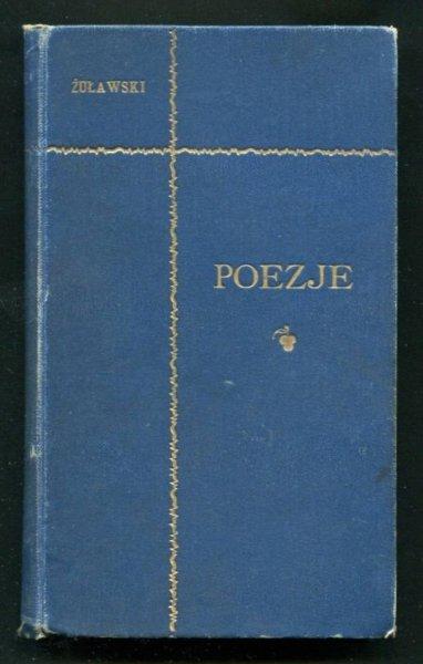 Żuławski Jerzy - Poezje. [T.] 1. Wyd. nowe, wybrane i poprawne. Z portretem autora rysunku Stan. Wyspiańskiego.
