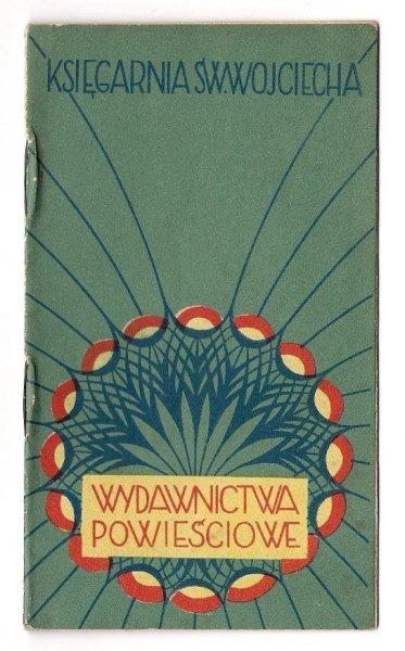 [Katalog]. Księgarnia św. Wojciecha. Wydawnictwa powieściowe. 1929