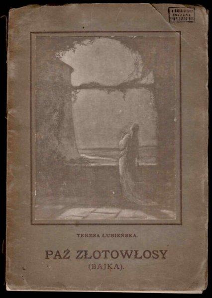 Łubieńska Teresa - Paź złotowłosy (Bajka). Z ilustracjami Jerzego Kożuchowskiego.