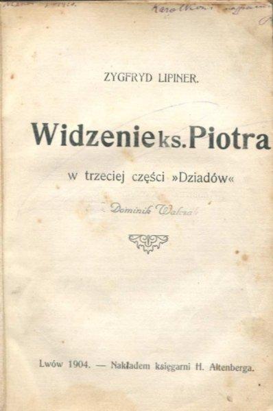 Lipiner Zygfryd - Widzenie ks. Piotra w trzeciej części Dziadów