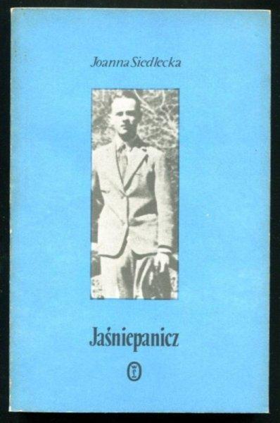 Siedlecka Joanna - Jaśniepanicz. [Witold Gombrowicz]