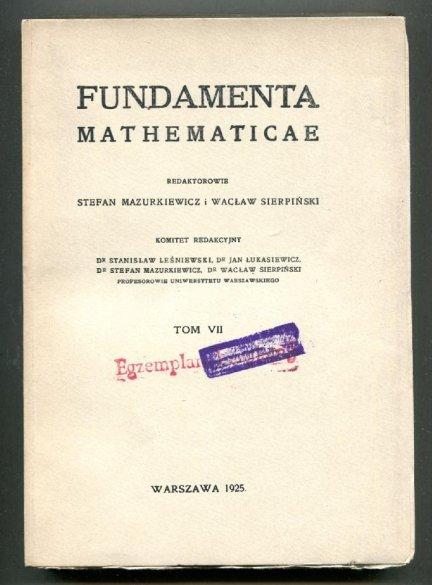 Fundamenta Mathematicae. Redaktorowie: Stefan Mazurkiewicz i Wacław Sierpiński. T.7 [1958]