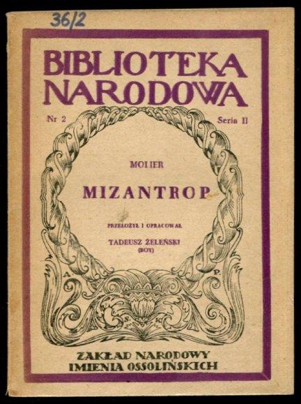Molier - Mizantrop. Przełożył i opracował Tadeusz Żeleński (Boy).