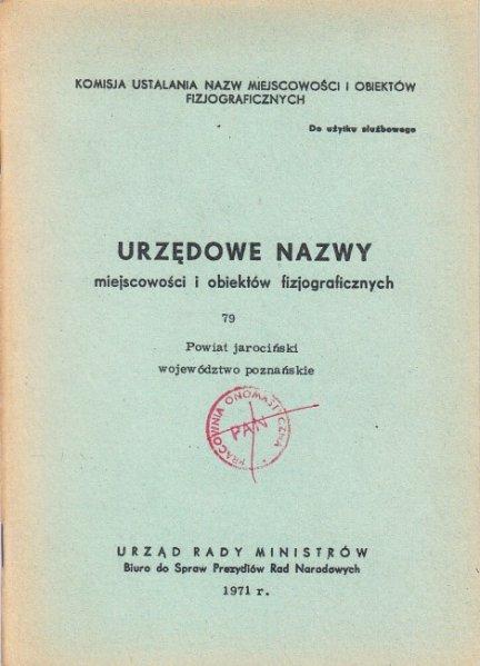 Urzędowe nazwy miejscowości i obiektów fizjograficznych. Z. 79.