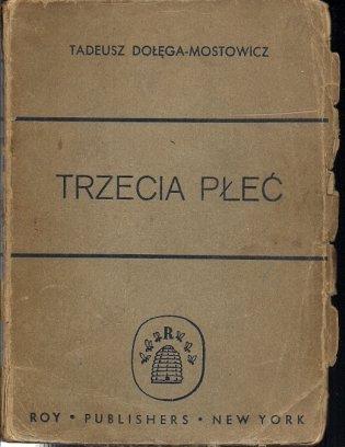 Dołęga-Mostowicz Tadeusz - Trzecia płeć. Wydanie trzecie.