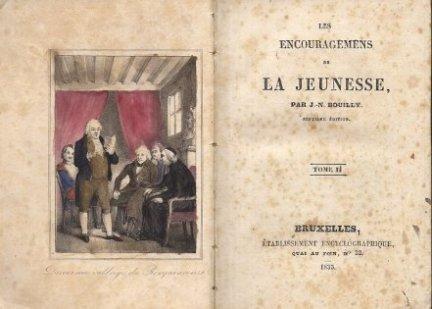 BOUILLY J. N. - Les Encouragemens de la Jeunesse, par .. T. 1-2.